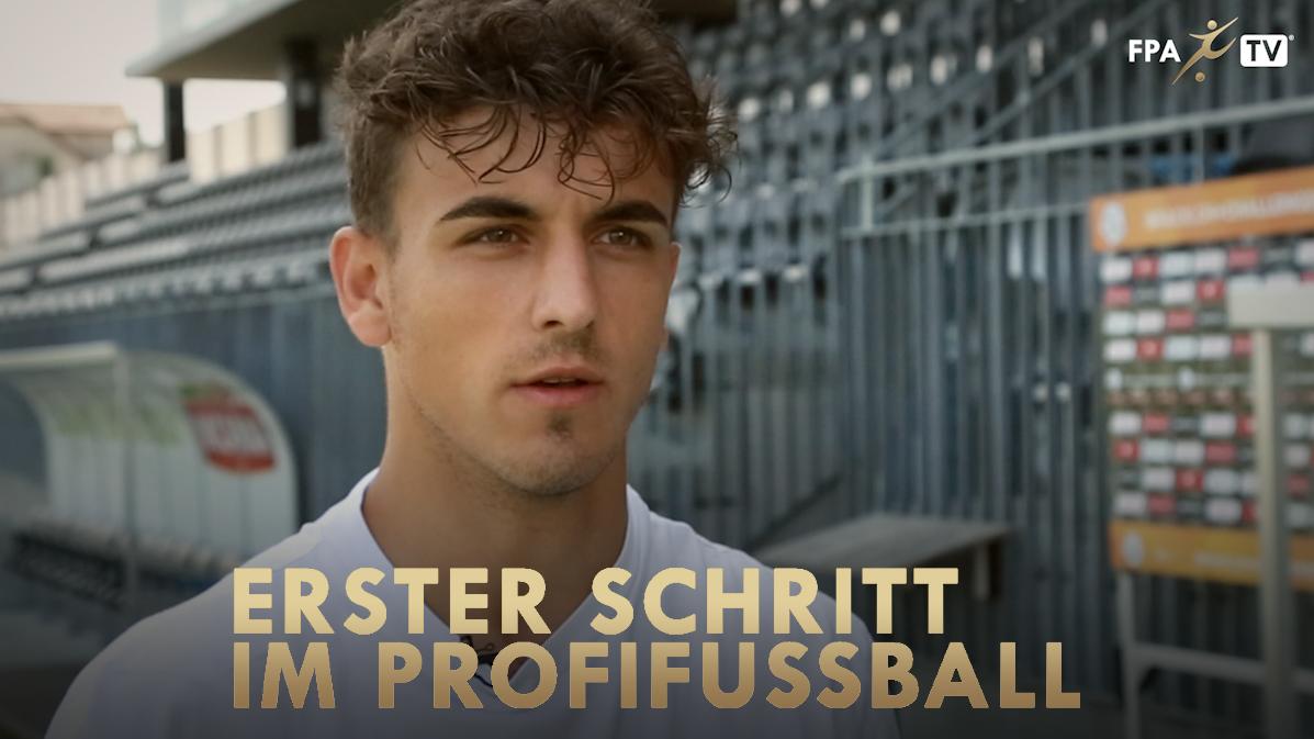 ERSTER SCHRITT IM PROFIFUSSBALL