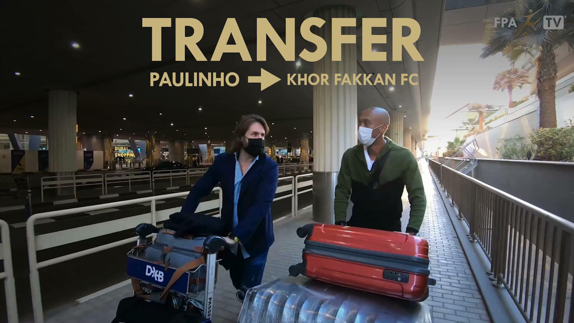 Paulinho Transfer to KhorFakkan